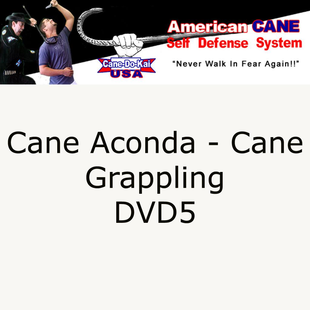 Cane Self Defense DVD, Cane Aconda, Cane Grappling