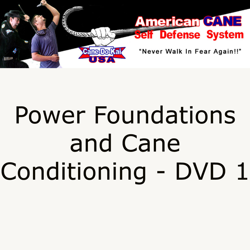DVD1 – Power Foundations and Cane Conditioning