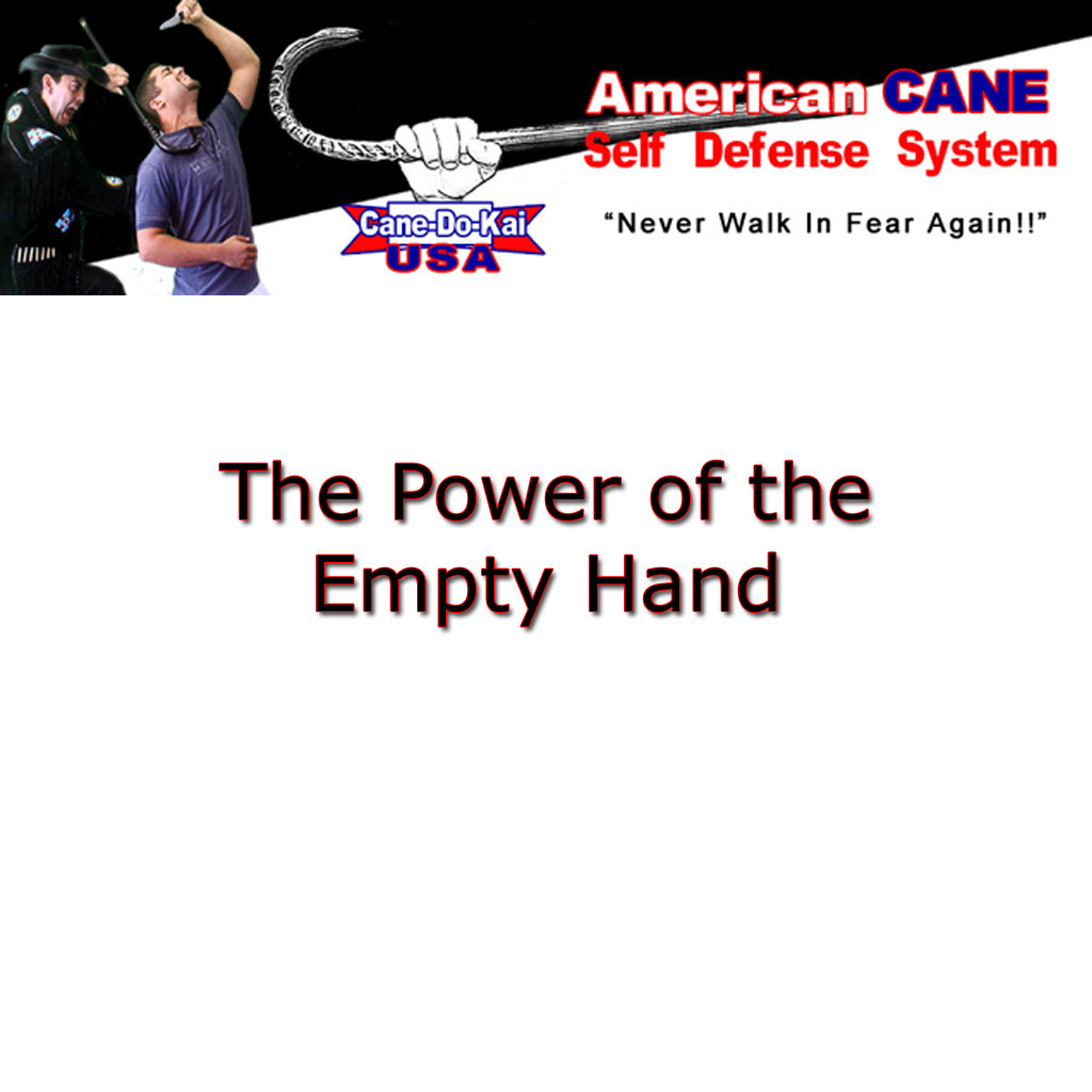 The Power of the Empty Hand