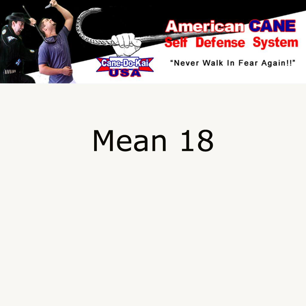 Cane Self Defense Mean 18