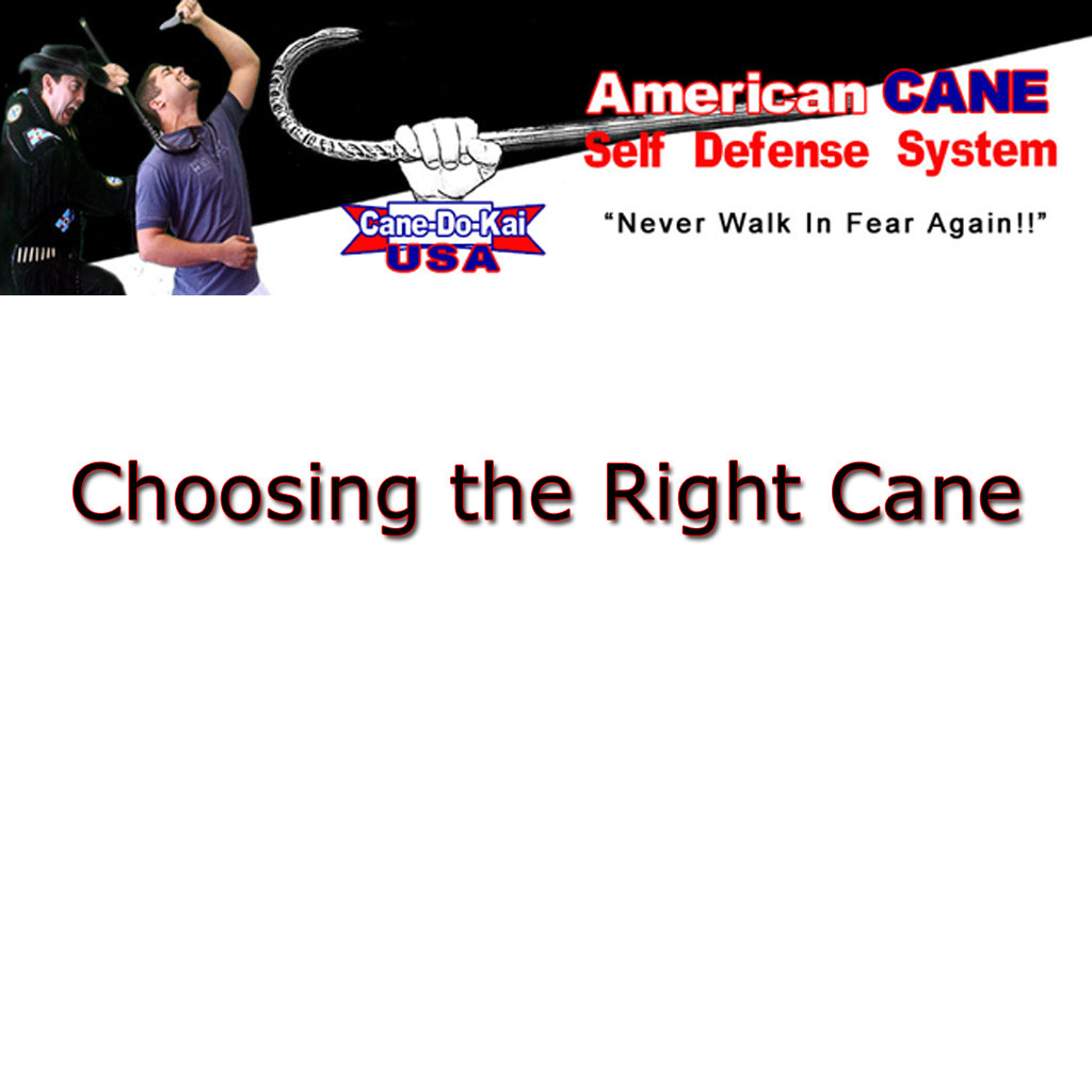 Picking the Right Self-Defense Cane