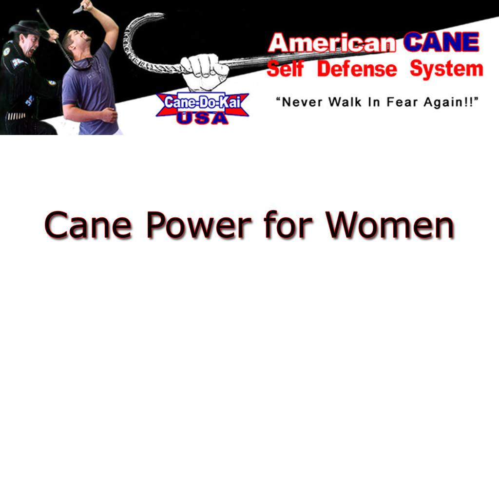 Cane Power for Women